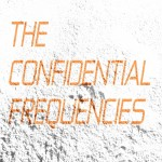 The Confidential Frequencies 2013-10-11