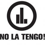 No La Tengo!