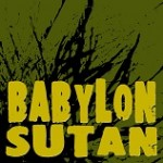 BABYLON SUTAN #171 (2014/03/06) CATARSIS ROCKSTEADY