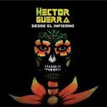 Hector Guerra-ren desde el infierno-ren aurkezpena