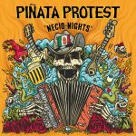 Piñata protest-en Necio nights