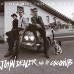 John dealer and the coconuts-i elkarrizketa