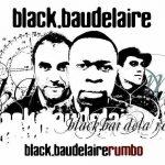 Black Baudelaire-ren Rumbo diskoaren aurkezpena