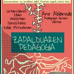 Ane Ablanedorekin elkarrizketa Zapalduaren pedagogiaz